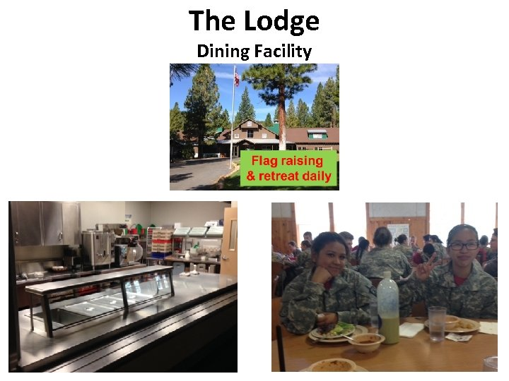 The Lodge Dining Facility