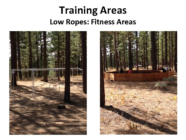 Training Areas Low Ropes: Fitness Areas