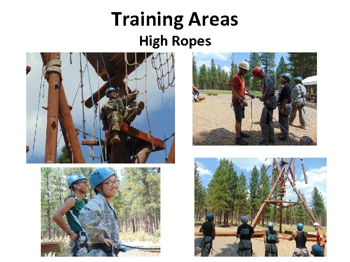 Training Areas High Ropes