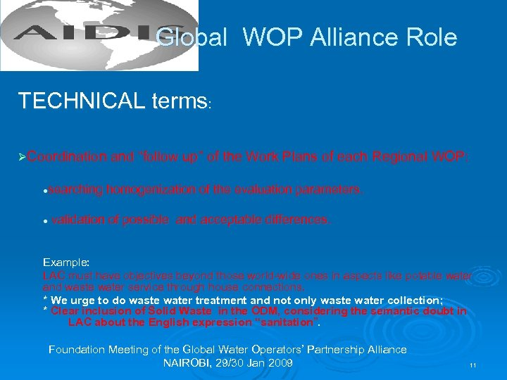 """Global WOP Alliance Role TECHNICAL terms: ØCoordination and """"follow up"""" of the Work Plans"""