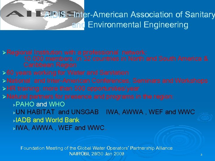 AIDIS - Inter-American Association of Sanitary and Environmental Engineering ØRegional Institution with a professional