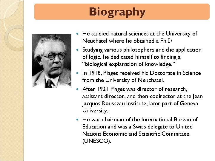 Biography He studied natural sciences at the University of Neuchatel where he obtained a