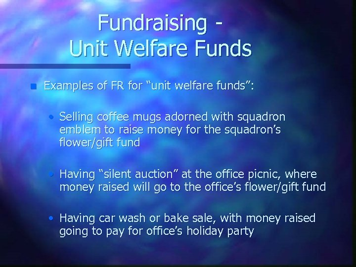 """Fundraising Unit Welfare Funds n Examples of FR for """"unit welfare funds"""": • Selling"""
