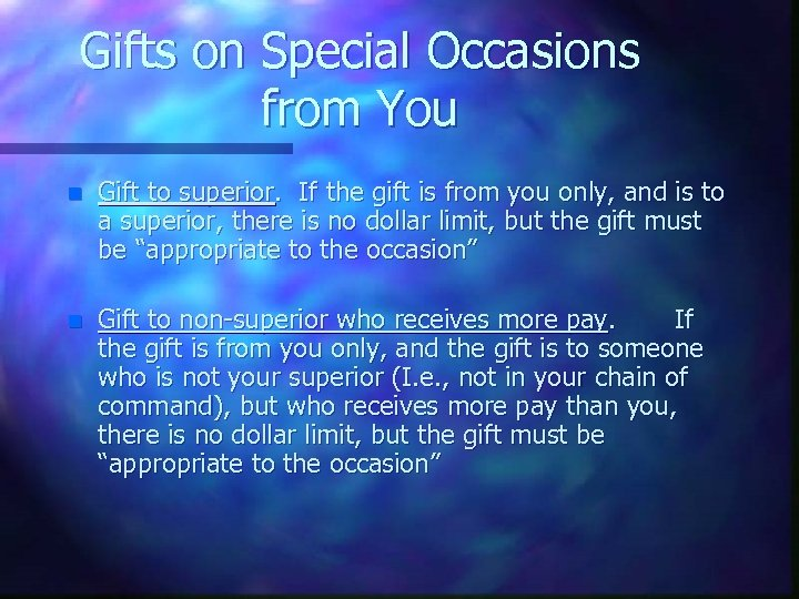 Gifts on Special Occasions from You n Gift to superior. If the gift is
