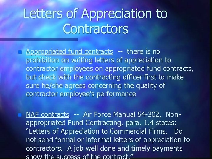 Letters of Appreciation to Contractors n Appropriated fund contracts -- there is no prohibition