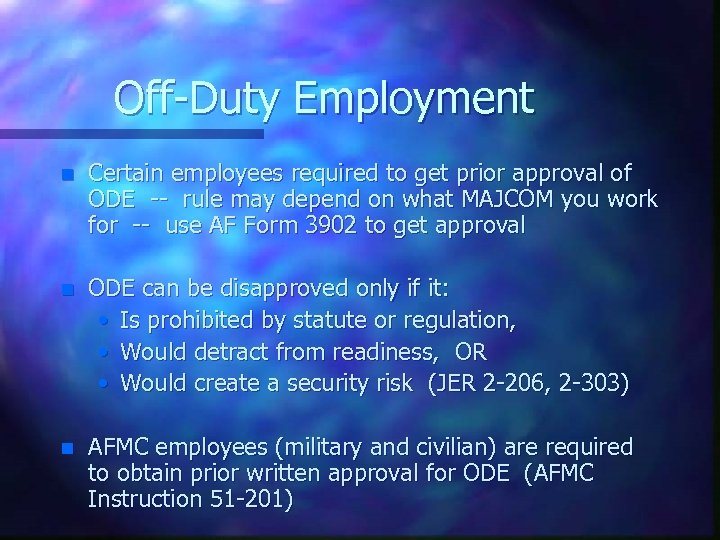 Off-Duty Employment n Certain employees required to get prior approval of ODE -- rule