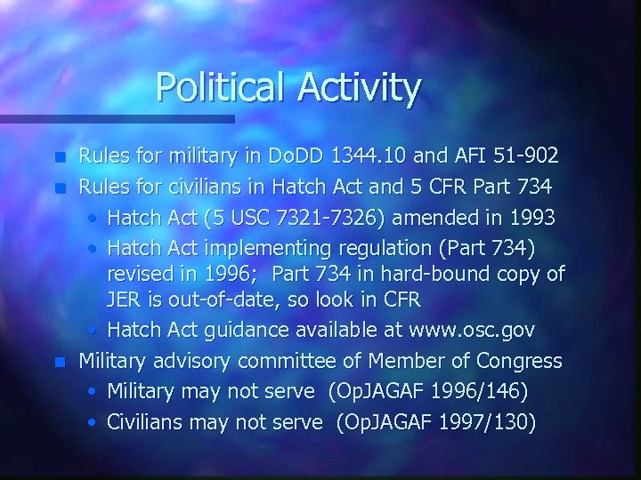 Political Activity n n n Rules for military in Do. DD 1344. 10 and