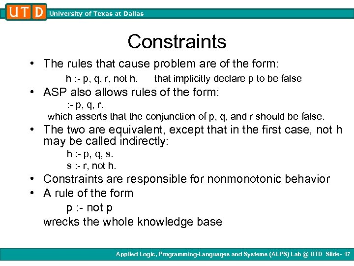 University of Texas at Dallas Constraints • The rules that cause problem are of