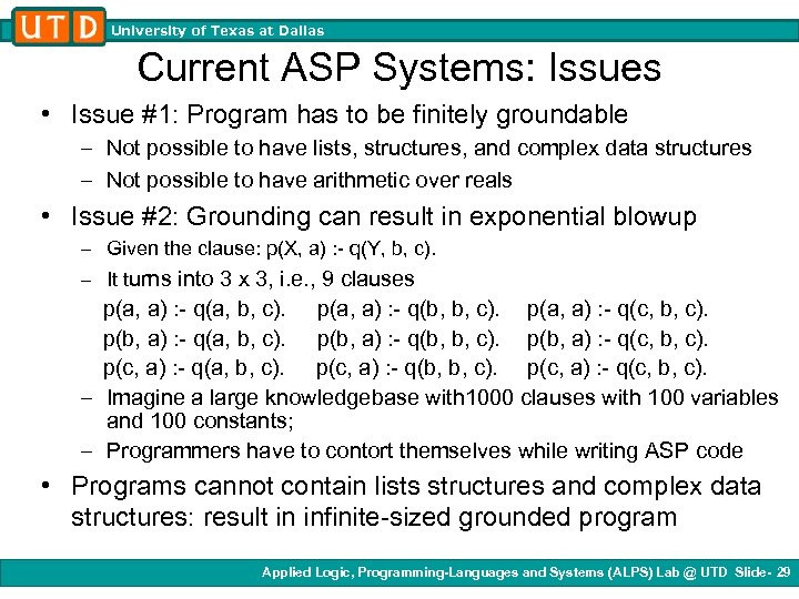 University of Texas at Dallas Current ASP Systems: Issues • Issue #1: Program has