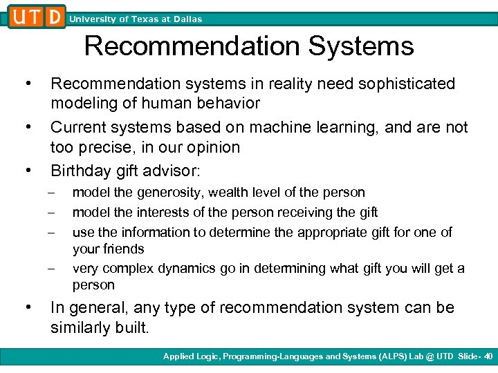 University of Texas at Dallas Recommendation Systems • • • Recommendation systems in reality