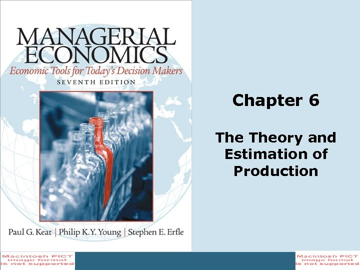 Chapter 6 Theory and Estimation of Production