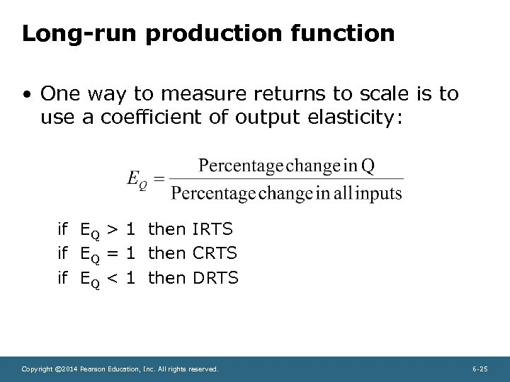 Long-run production function • One way to measure returns to scale is to use