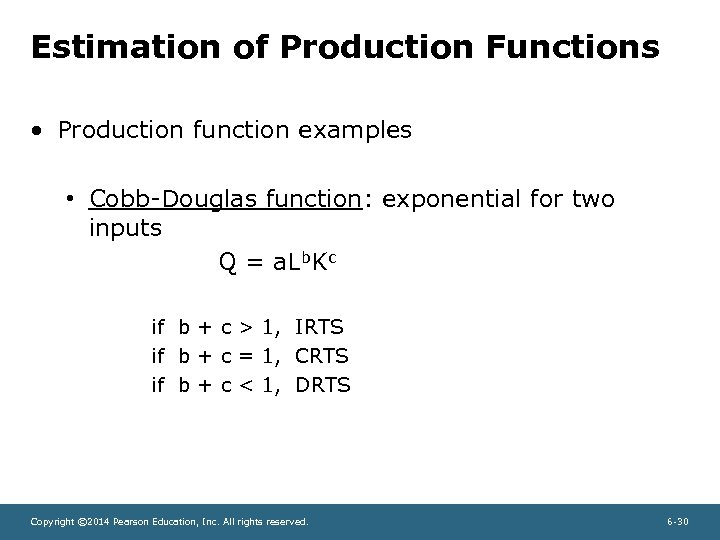 Estimation of Production Functions • Production function examples • Cobb-Douglas function: exponential for two