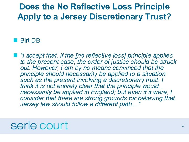 Does the No Reflective Loss Principle Apply to a Jersey Discretionary Trust? n Birt