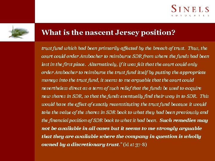 What is the nascent Jersey position? trust fund which had been primarily affected by