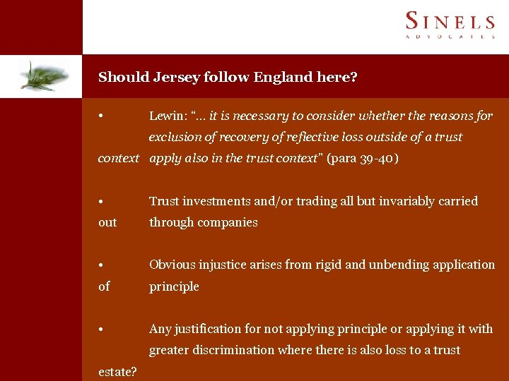 "Should Jersey follow England here? • Lewin: ""… it is necessary to consider whether"