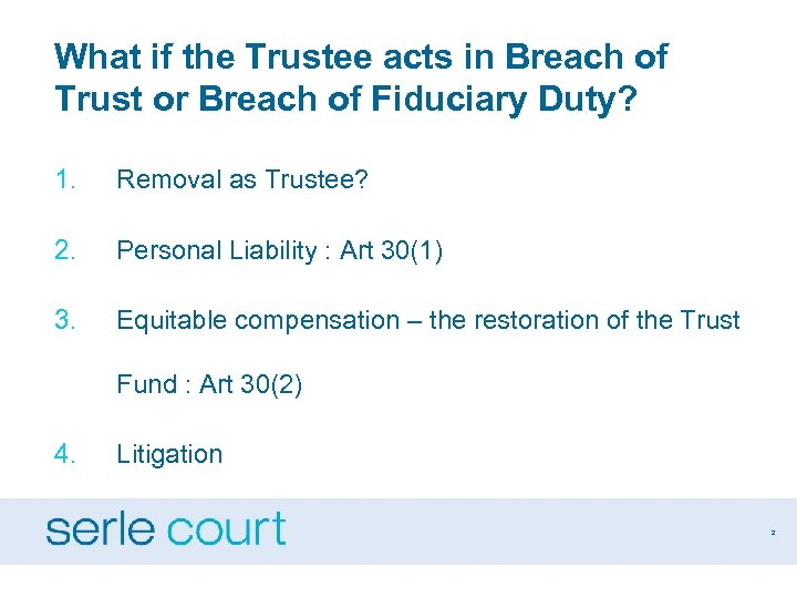 What if the Trustee acts in Breach of Trust or Breach of Fiduciary Duty?