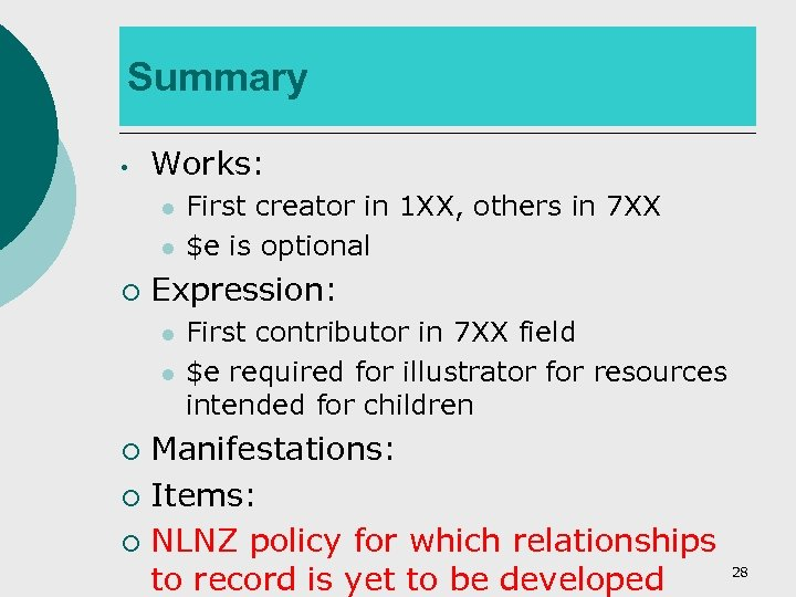 Summary • Works: l l ¡ First creator in 1 XX, others in 7