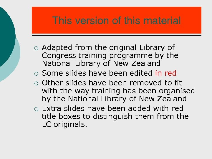 This version of this material ¡ ¡ Adapted from the original Library of Congress