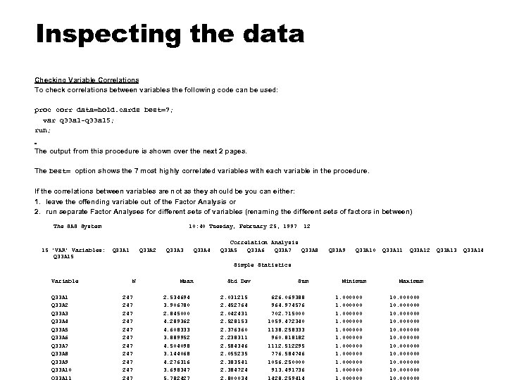 Inspecting the data Checking Variable Correlations To check correlations between variables the following code
