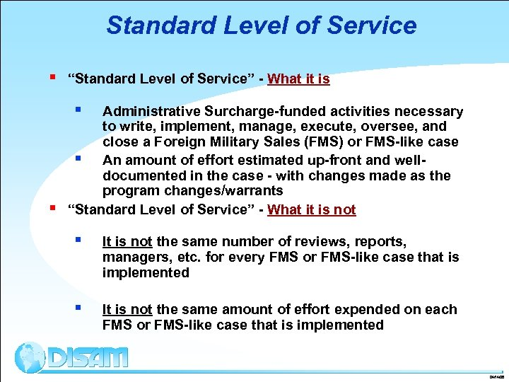 """Standard Level of Service § """"Standard Level of Service"""" - What it is §"""