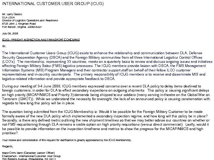 INTERNATIONAL CUSTOMER USER GROUP (ICUG) Mr. Larry Glasco DLA J 3/J 4 Director of
