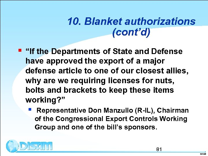 """10. Blanket authorizations (cont'd) § """"If the Departments of State and Defense have approved"""
