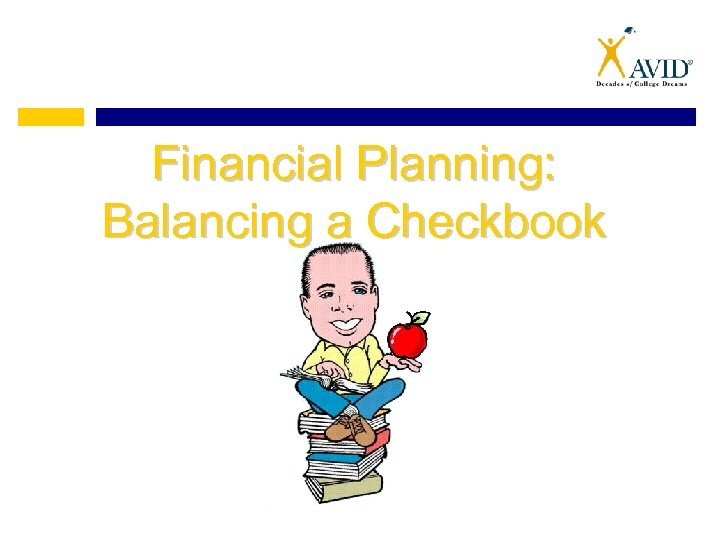 Financial Planning: Balancing a Checkbook