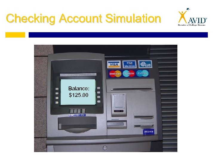 Checking Account Simulation Balance: $125. 00