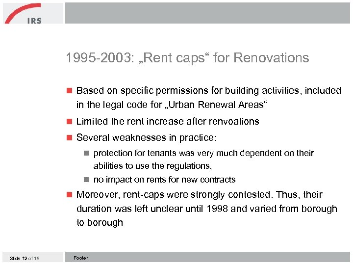 """1995 -2003: """"Rent caps"""" for Renovations n Based on specific permissions for building activities,"""