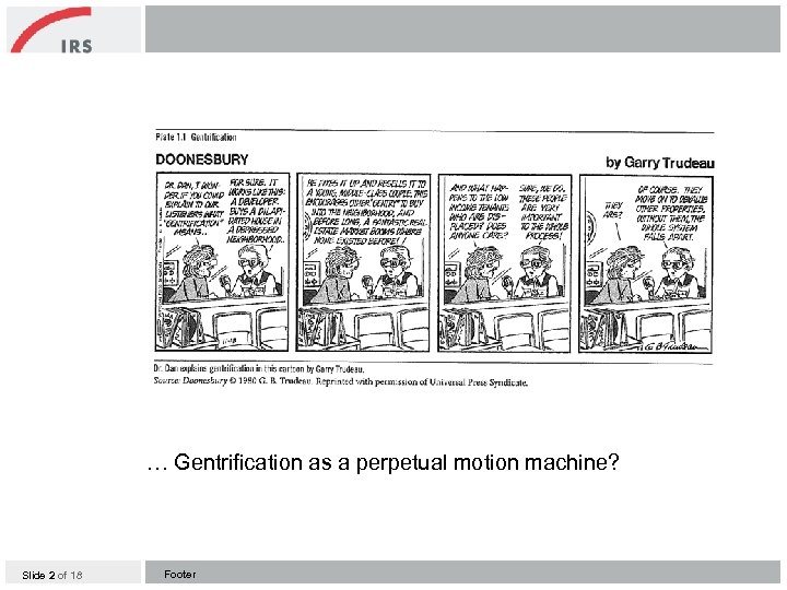 … Gentrification as a perpetual motion machine? Slide 2 of 18 Footer