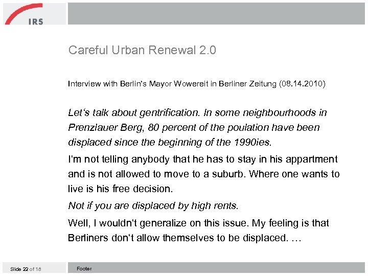 Careful Urban Renewal 2. 0 Interview with Berlin's Mayor Wowereit in Berliner Zeitung (08.