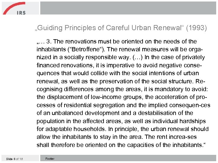 """""""Guiding Principles of Careful Urban Renewal"""" (1993) """"… 3. The renovations must be oriented"""