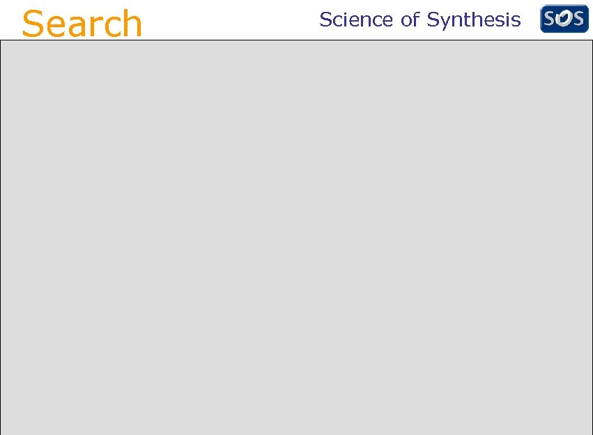 Search Science of Synthesis