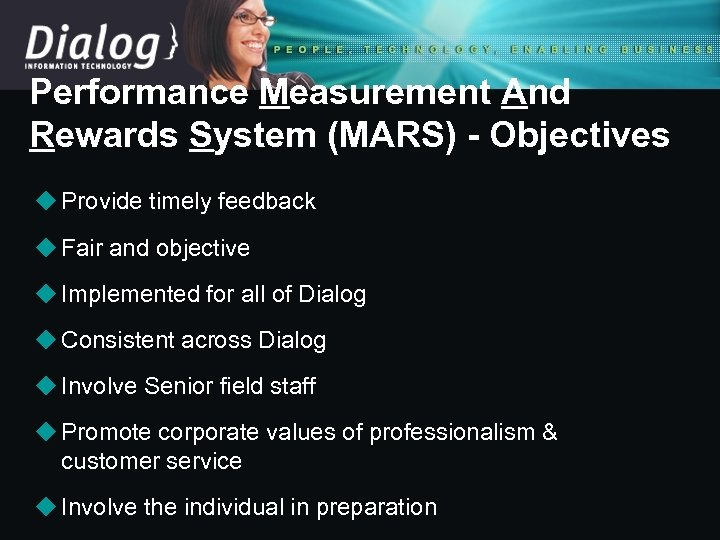 Performance Measurement And Rewards System (MARS) - Objectives u Provide timely feedback u Fair