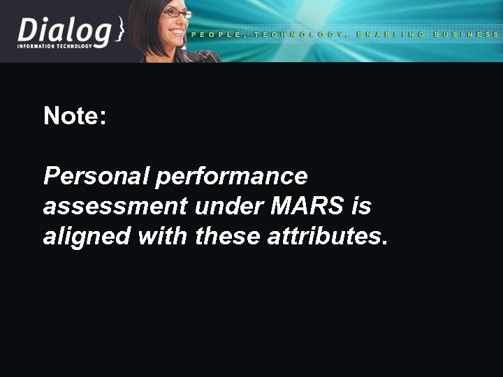 Note: Personal performance assessment under MARS is aligned with these attributes.