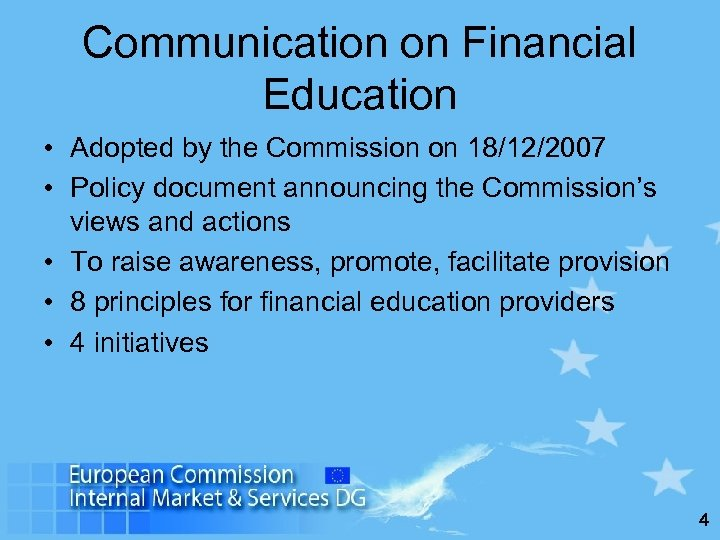 Communication on Financial Education • Adopted by the Commission on 18/12/2007 • Policy document