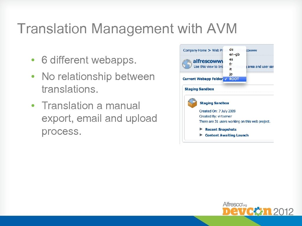 Translation Management with AVM • 6 different webapps. • No relationship between translations. •
