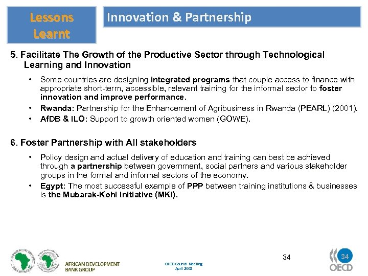 Lessons Learnt Innovation & Partnership 5. Facilitate The Growth of the Productive Sector through