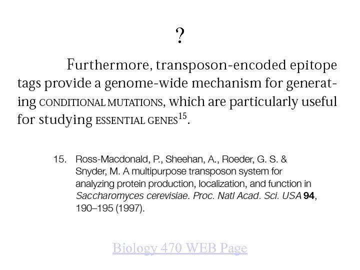 ? Biology 470 WEB Page