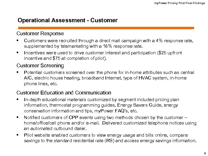 my. Power Pricing Pilot Final Findings Operational Assessment - Customer Response § § Customers