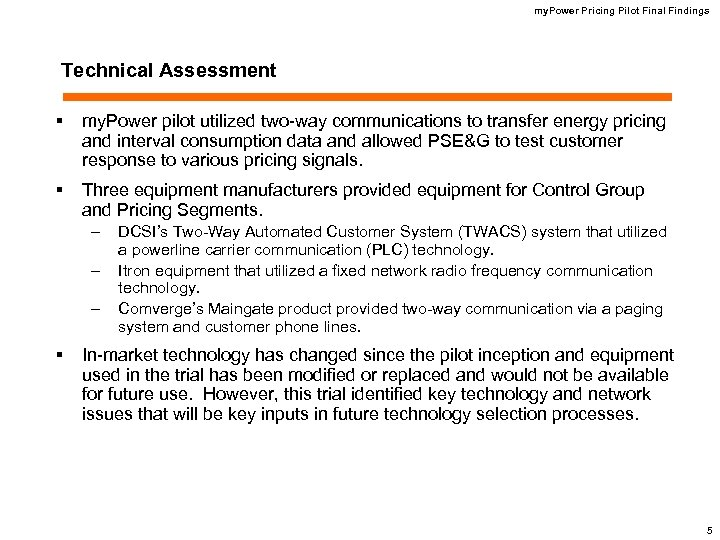 my. Power Pricing Pilot Final Findings Technical Assessment § my. Power pilot utilized two-way