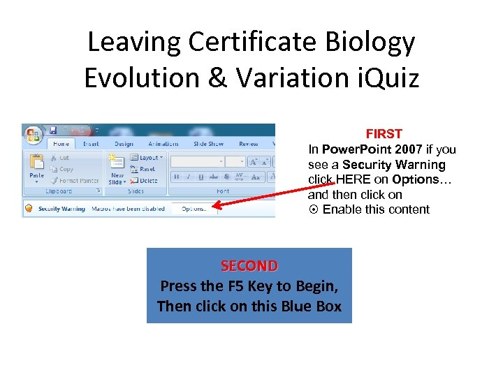 Leaving Certificate Biology Evolution & Variation i. Quiz FIRST In Power. Point 2007 if