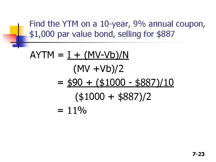 Find the YTM on a 10 -year, 9% annual coupon, $1, 000 par value