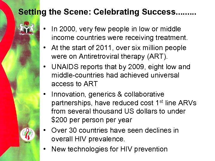 Setting the Scene: Celebrating Success. . • In 2000, very few people in low