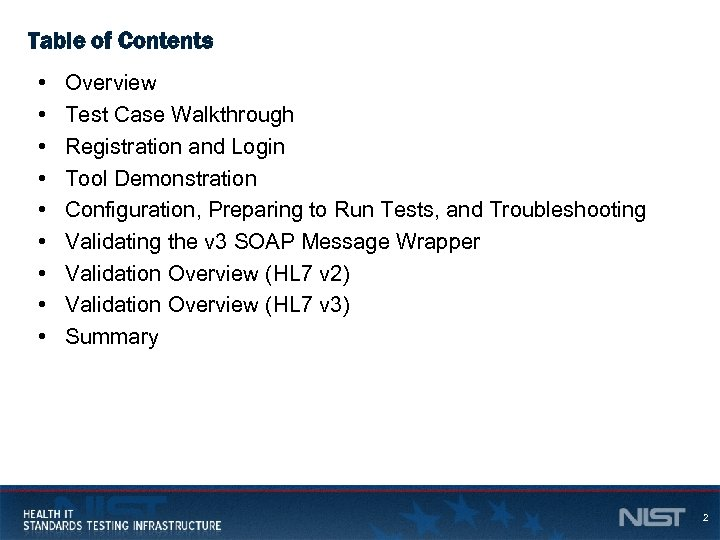 Table of Contents • • • Overview Test Case Walkthrough Registration and Login Tool