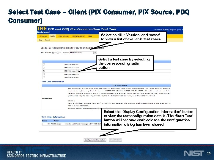 Select Test Case – Client (PIX Consumer, PIX Source, PDQ Consumer) Select an 'HL