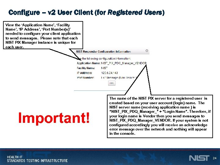 Configure – v 2 User Client (for Registered Users) View the 'Application Name', 'Facility