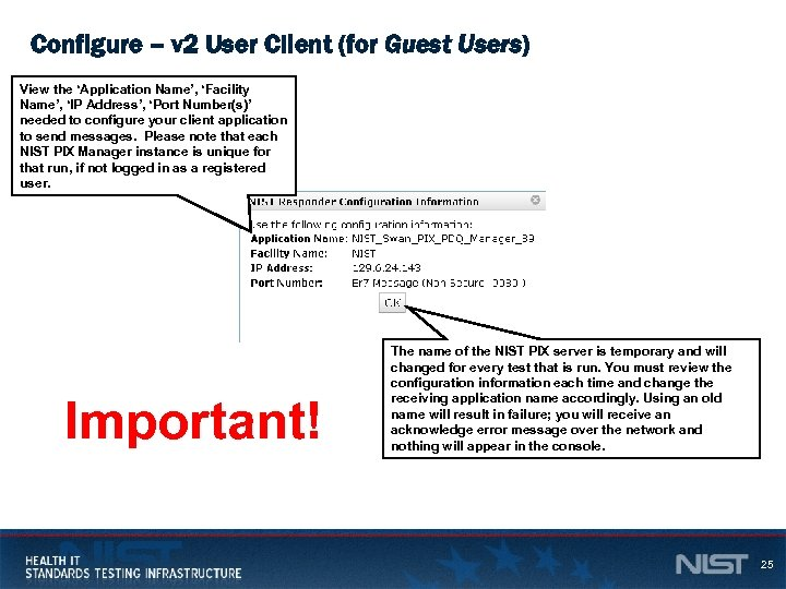 Configure – v 2 User Client (for Guest Users) View the 'Application Name', 'Facility