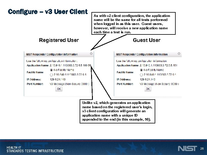 Configure – v 3 User Client Registered User As with v 2 client configuration,